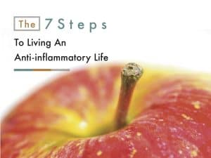 7 steps to living an inflammatory life